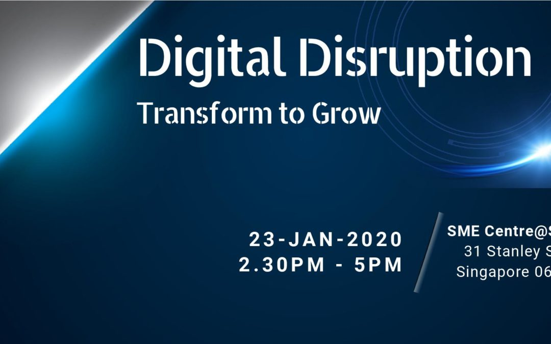 Digital Disruption – Transform and Grow