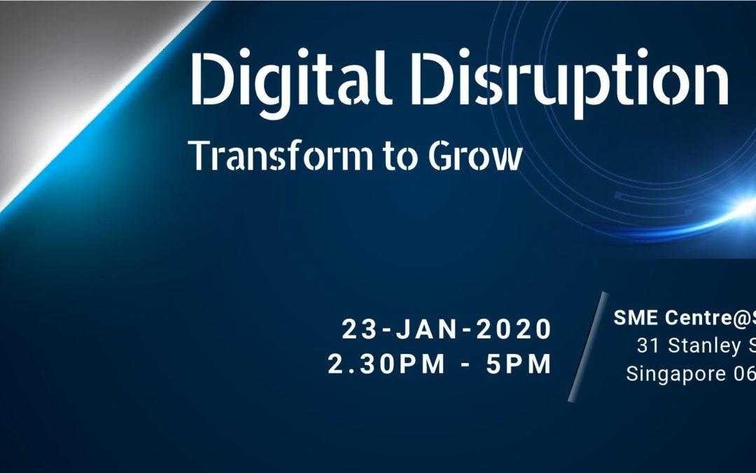 Digital Disruption – Transform and Grow